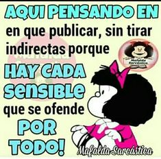 Smart Quotes, Cute Quotes, Funny Images, Funny Pictures, Mafalda Quotes, Spanish Humor, Learning Spanish, Favorite Quotes, Life Is Good
