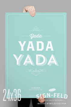 Seinfeld Typographic Quote Poster 11x17 Yada Yada by Signfeld