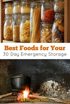Best Foods for your 30 Day Emergency Storage. There are many types of survival foods for disaster preparedness. For your 30 day emergency food storage though, we can break them down into two types: Food that doesn't require cooking and food that does require cooking.