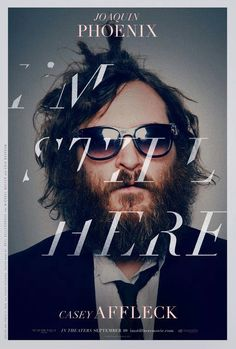 I'm Still Here — ace typography on the poster for this mockumentary by Casey Affleck and Joaquin Phoenix Casey Affleck, Joaquin Phoenix, I'm Still Here, Cinema Art, Image Internet, Design Page, Cover Design, Type Design, Layout Design