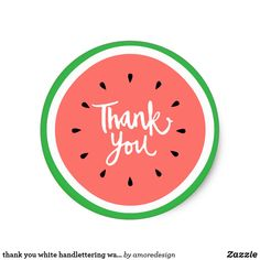 thank you calligraphy watermelon classic round sticker - summer gifts season diy template ideas Watermelon Designs, Watermelon Art, Watermelon Birthday, Watermelon Patch, Watermelon Carving, Cool Stickers, Round Stickers, Custom Stickers, Cute Food Drawings