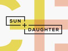 Sun + Daughter