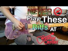 5 Riffs You Should Never Play At Guitar Center ... And How To Play Them ( With Tabs!) - YouTube