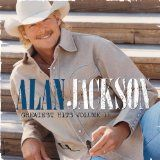Greatest Hits 2 (Audio CD)By Alan Jackson