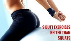 "If you're ready to switch up your butt routine and round out your glute, then try these 9 butt-kicking, ""I'm so sore from my workout"" butt exercises."