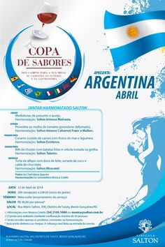 Data: 12/04/2014 Tema: Argentina Chef: Idana Spassini Sommelière: Mônica Coletti