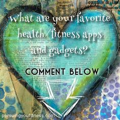 I love my Fitbit!  Who else has one?  What are your go to apps and gadgets?