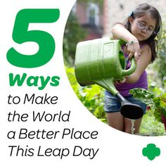 Five Ways to Make the World a Better Place This Leap Day
