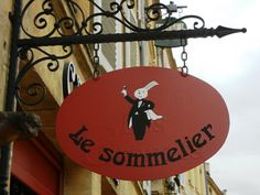 Sommelier. Every kitchen should have one. (Wine bar, France: Le sommelier)