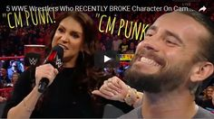 5 WWE Wrestlers Who RECENTLY BROKE Character On Camera