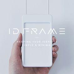 Keeping your ID simple and minimal. ID Frame은 누구든지 사용할 수 있는 심플하고 합리적인 ID 카드 케이스입니다.