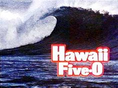 Hawaii Five-O - that's the original version from the 60s and 70s with Jack Lord, not to be confused with the rubbish remake (why have they even bothered! :()  Jack Lord was inimitable and the theme music and opening titles are classic and unforgettable.  Sigh.