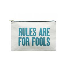 Canvas Pouch - Rules Are For Fools