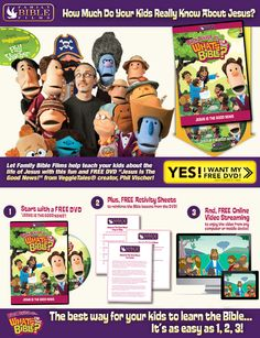 What's In the Bible-Get a FREE DVD today! The best way for your kids to learn the Bible...It's as easy as 1,2,3. http://www.freejesusfilm.com/emails/04ea15b04z06.html
