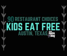 Food doesn't get much better than free, especially when it comes to mini mouths and picky palates. Satisfy your selective snackers and adventurous eaters alike at any of these Austin restaurants where kids eat free (or mostly free) – usually with the purchase of one adult meal per child. Some restaurants offer kids eat free …