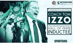 Congrats Coach Tom Izzo! Hall of Fame!! #spartyon #spartanswill  #naismithbasketballhalloffame