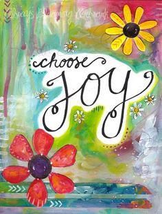 Choose Joy Art / Inspirational Art Print inch) / Joyful Gift / Gift for Her / Happy Art / Jo Happy Art, Joy Quotes, Happiness Quotes, Happy Quotes, Wife Quotes, Friend Quotes, Bethany Joy, Joy Art, Affirmations