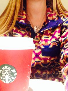 Starbucks, Patagonia pullover, and monogram necklace makes for a good night!