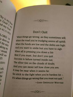 Don't Quit...Very much how i've been feeling lately