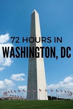 72 Hours in Washington, DC