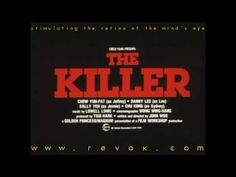 (45) KILLER, THE (1989) Trailer for John Woo's influential dark action masterpiece - YouTube