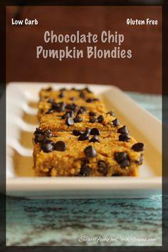 Low carb and gluten free pumpkin chocolate chip blondies. Dense, moist and loaded with sugar free chocolate chips.