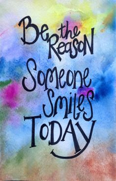 Be the Reason Someone Smiles Today. Original by worDSMITHstudios, $10.00