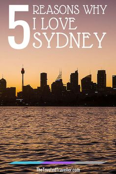 The Sydney Skyline - 5 Reasons Why I Love Sydney - The Trusted Traveller