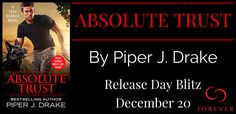** Blog Tour / Book Review / Release Day Blitz ** ABSOLUTE TRUST Piper J. Drake