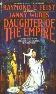 Download Daughter of the Empire (The Empire Trilogy #1) : Ebooks Online Free – Booksrfree.com