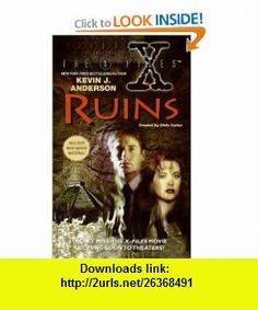 Ruins (The X-Files) (9780061057366) Kevin J. Anderson , ISBN-10: 0061057363  , ISBN-13: 978-0061057366 ,  , tutorials , pdf , ebook , torrent , downloads , rapidshare , filesonic , hotfile , megaupload , fileserve
