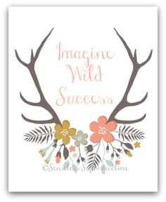 Imagine Wild Success / Antlers / Home Decor / Print by emilyhatch, $10.00