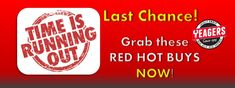 Last Chance for these RED HOT DEALS