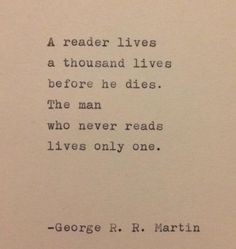 This quote is hand-typed on a vintage typewriter onto a piece of cream colored cardstock. quotes from books George R. R. Martin Quote Typed on Typewriter True Quotes, Great Quotes, Quotes To Live By, Motivational Quotes, Funny Quotes, Inspirational Quotes, Best Book Quotes, Book Qoutes, Quotes On Books