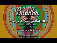 DJ Maretimo - Buddha Deluxe Lounge Vol.10 (Full Album) HD, Mystic Bar & Buddha Sounds - YouTube