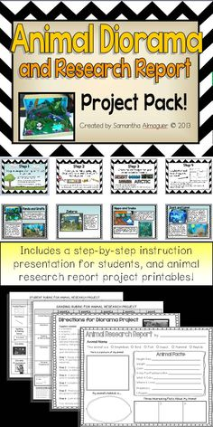 This Animal Diorama and Research Report is such a fun and engaging project for your students! They will learn about an animal by creating a diorama of the animal's natural habitat. Students will research, complete an Animal Research Report poster, write a page about their animal, and present their project to the class.