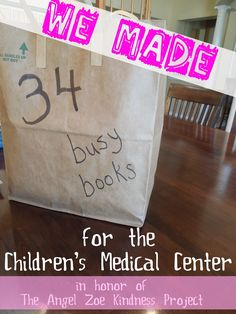 Service Project for Kids: Busy Books for the Hospital - Pennies Of Time: Teaching Kids to Serve