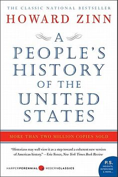 """howard zinn """"a people's history of the united states"""" - I wish more schools incorporated these perspectives"""