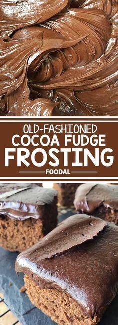 The Best Old-Fashioned Cocoa Fudge Icing Massive chocolate craving? Make our easy recipe for smooth and rich old-fashioned cocoa fudge frosting to use on your favorite desserts. You'll be spreading this on all of your cakes, cookies, and brownies from now Cookies Et Biscuits, Cake Cookies, Cupcake Cakes, Cake Icing, Cupcakes, Fudge Frosting Recipe For Cake, Buttercream Frosting, Cake Fondant, Baking Recipes