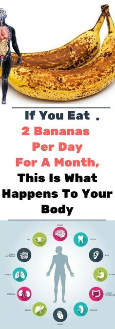 If You Eat 2 Bananas Per Day For A Month, This Is What Happens To Your Body.!