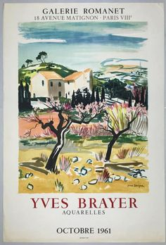Yves Brayer, Aquarelles, Galerie Romanet, 1961 Exhibition Poster Art Exhibition Posters, View Image, Illustrations And Posters, Expositions, Provence, Vintage Posters, Marseille, Water Colors, Fine Art