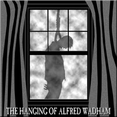 Hypnogoria: FROM THE GREAT LIBRARY OF DREAMS 11 - The Hanging of Alfred Wadham by EF Benson