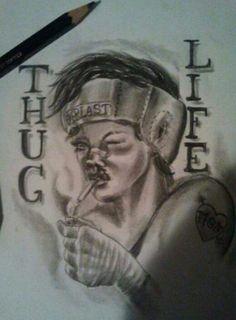 Thug life....