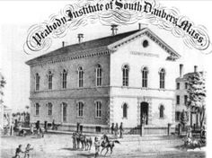 The Ties That Bind: The Opening of the Peabody Institute - Peabody, MA Patch