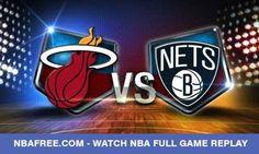 Watch Miami Heat vs Brooklyn Nets Replay Online 10/11/16– Oct 11, 2016 - http://www.nbafree.com/nba-online/watch-miami-heat-vs-brooklyn-nets-replay-online-101116-oct-11-2016/