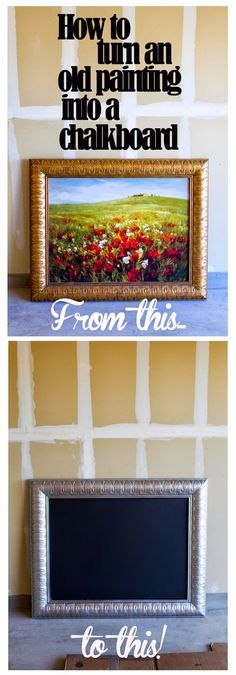 Use an old painting or thrift store find to make your own chalkboard!    My Name Is Snickerdoodle #chalboard #diy