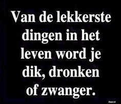 Van de lekkerste Hot Quotes, Words Quotes, Funny Quotes, Sayings, Learn Dutch, Dutch Quotes, Just Smile, Beautiful Words, Life Lessons