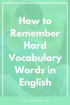 Retaining advanced vocabulary words can be a challenge. I share with you my 9 favorite techniques for remembering hard vocabulary words in English. Hard Vocabulary Words, Vocabulary Notebook, Teaching Vocabulary, English Vocabulary Words, English Language Learners, English Idioms, English Phrases, English Words, Fluent English