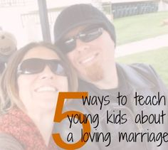 Easy ways to show your kids what a loving marriage looks like