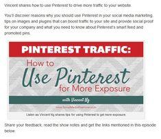 Pinterest Traffic: How to Use Pinterest for More Exposure - @mcngmarketing on @smexaminer's podcast, | via #BornToBeSocial, Pinterest Marketing | http://borntobesocial.com